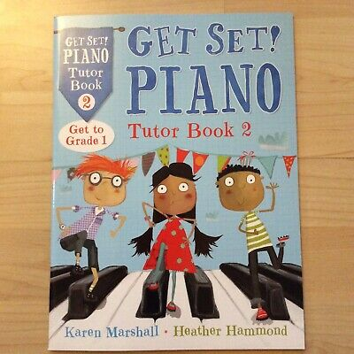 GET SET PIANO TUTOR Book 2 Hammond /& Marshall
