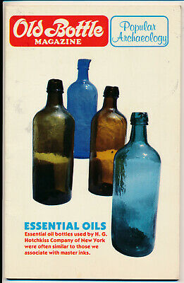 Old Bottle Magazine Popular Archaeology July 1985 Essential Oils Glass Collecti