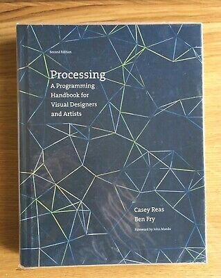 Processing: A Programming Handbook for Visual Designers and Artists (Inglese)