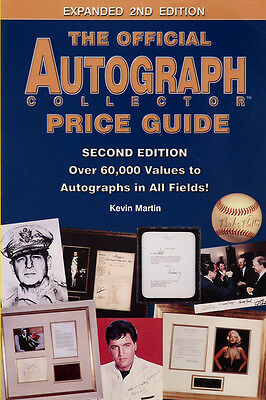 The Official Autograph Collector Price Guide 2nd Edition by Kevin Martin