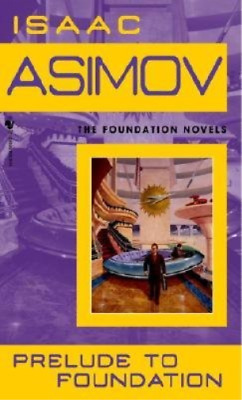 Asimov, Isaac-Prelude To Foundation (US IMPORT) BOOK NEW