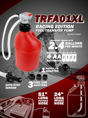 TERA PUMP TRFA01-XL Racing Fuel Transfer Pump with Various Gas Can Fitting Including Racing Fuel Cell Jugs Adapter /& Advanced Auto-Stop /& Flexible in//Out Take Hose 3GPM
