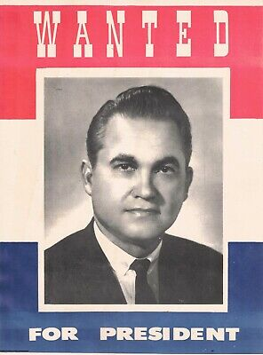 Wanted Poster. George Wallace for President. Vintage Political Poster