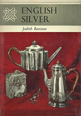 Antique English Silver - History Types Forms Marks / Scarce Illustrated Book