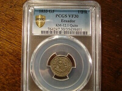1833 GJ  Ecuador 1/2 Real  PCGS VF 30  TOP GRADE  VERY RARE