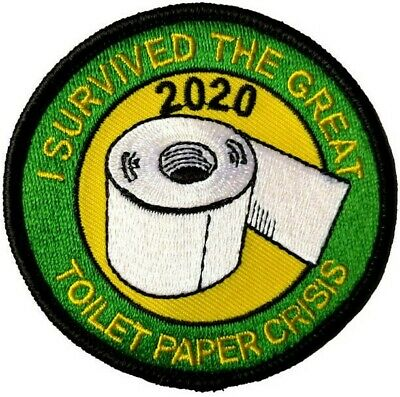 tp  I SURVIVED THE GREAT TOILET PAPER CRISIS 2020 EMBROIDERED PATCH - IRON ON