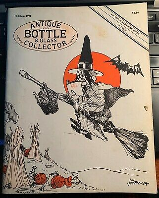 Antique Bottle & Glass Collector (October 1991)