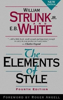 The Elements of Style, Fourth Edition by Strunk Jr., William , Paperback