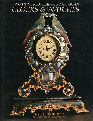 Evolution of Antique American Clocks Watches - Makers Dates Etc. / Scarce Book