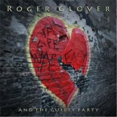 Roger Glover-If Life Was Easy (UK IMPORT) CD NEW