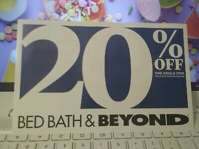 BED BATH &BEYOND 20% off coupon x1 EXP 7/6/20 you will get one real coupon!