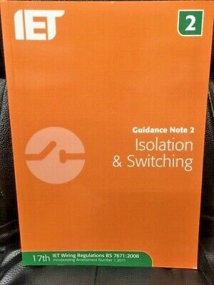 IET wiring Regulations Guidance Note 2 - Isolation & Switching - 6th Edition