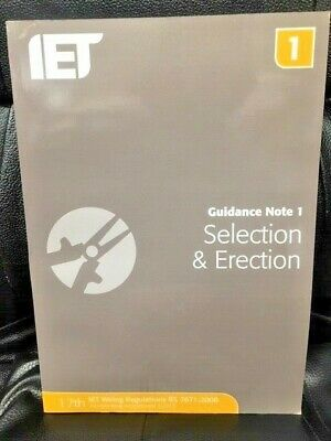 IET wiring Regulations Guidance Note 1 - Selection & Erection - 7th Edition