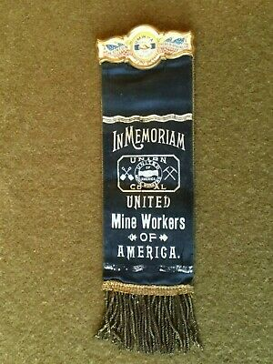 1898 United Mine Workers of America MINING Funeral Ribbon Miners Union Celluloid
