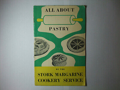 All About Pastry by the Stork Margarine Cookery Service
