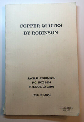Copper Quotes By Jack Robinson 15th Edition 3/31/1997