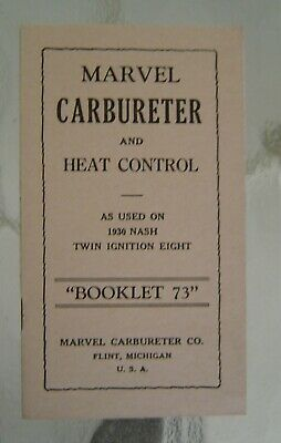 Marvel Carbureter Manual - 1930 Nash Twin Ignition Eight - Booklet 73