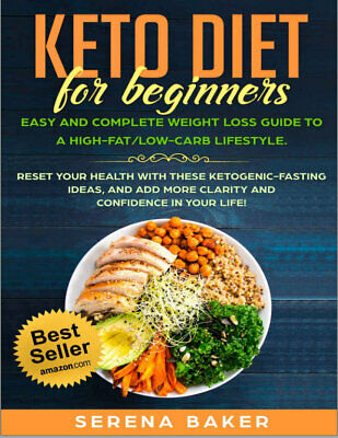 Keto Diet for Beginners – Easy and Complete Weight Loss Guide to a (((P.D.F)))