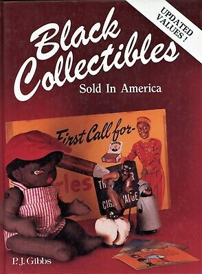 Black American Collectibles - Dolls Pictures Figurines Etc / Sftbk Book + Values