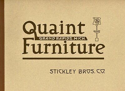 Arts & Crafts Quaint Stickley Brothers - Furniture / Scarce 1912 Catalog Reprint