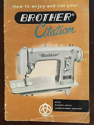 Vintage 1956 BROTHER CITATION SEWING MACHINE MANUAL / INSTRUCTION BOOKLET