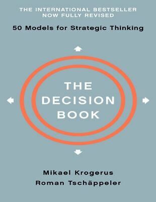 The Decision Book_Fifty Models for Strategic Thinking by Mikael K, Roman T pdf
