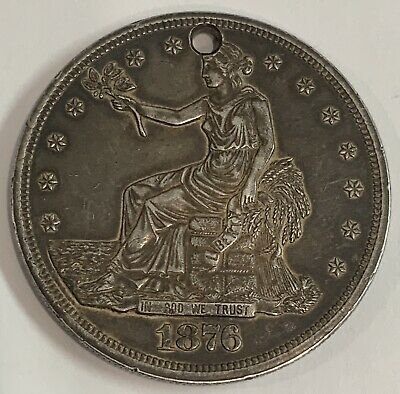 1876 Trade Dollar - Silver - With Hole XF Details @