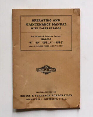 Vintage Briggs N, Np, Npr-1.6, Npr6 Operating And Maintenance Manual With Parts