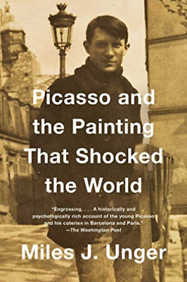Unger Miles J.-Picasso And The Painting That Shocked The Wo (US IMPORT) BOOK NEW