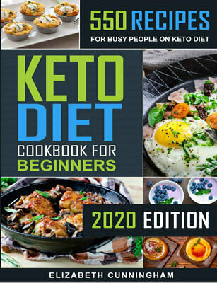 Keto Diet Cookbook For Beginners – 550 Recipes For Busy People on (((P.D.F)))