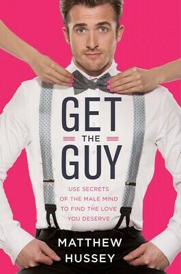 Matthew Hussey 3 Books In PDF: How To Talk To Men; Get The Guy