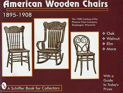 Antique American Furniture Chairs 1895-1908 / Illustrated Book + Values
