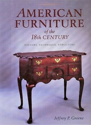 American 18th Century Furniture – History Types Structure Style / Scarce Book