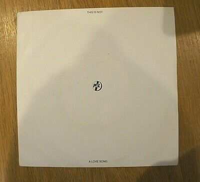 """Public Image Limited, This Is Not A Love Song / Public Image, 7"""" Vinyl Single"""