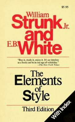 The Elements of Style by E. B. White and William Strunk Jr. (Trade Cloth)
