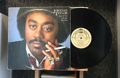 Soul/Funk LP JOHNNIE TAYLOR - BEST OF THE OLD AND THE NEW on BEVERLY GLEN MUSIC
