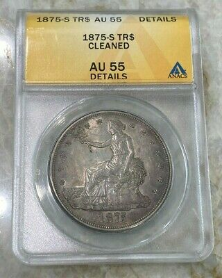 1875-S Silver Trade Dollar - ANACS AU55 Details - Cleaned