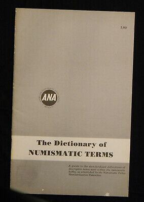 The dictionary of numismatic terms; by the ANA, second edition, 1970