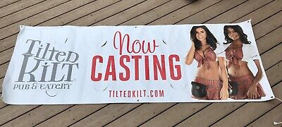 "TILTED KILT Pub & Eatery ""NOW CASTING "" Large Vinyl Banner 2-Sided Over 7ft Sexy"