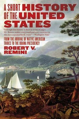 A Short History of the United States: From the Arrival of Native American Tribes