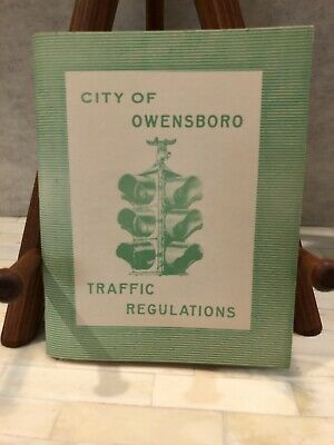 Traffic Regulations Booklet Owensboro KY 1955 Mayor Cap Gardner & Bertha Glenn