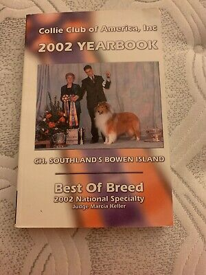 Collie Club of America, Inc 2002 yearbook. Best of Breed Specialty