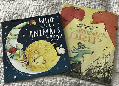 Julia Donaldson Story Book: TYRANNOSAURUS DRIP + Who Put The Animals To Bed Book