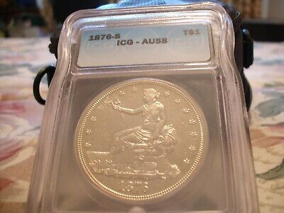 1876 S Trade Silver Dollar - Icg Au 58 - A1 Strike & Luster - A Slider For Sure