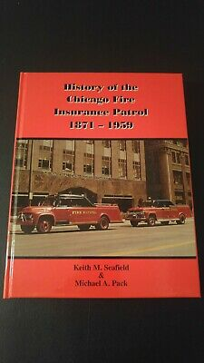 RARE History CHICAGO Fire Insurance Patrol 1871-1959 Book Hardcover Out of Print