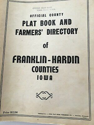 OFFICIAL COUNTY PLAT BOOK & FARMER'S DIRECTORY OF FRANKLIN-HARDIN CO. IA c1950'S