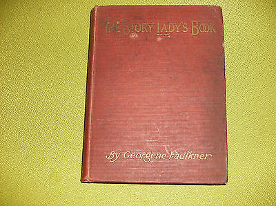 The Story Lady's Book By Georgene Faulkner, Signed