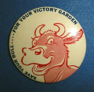"""WW2 Humorous Patriotic Celluloid 3 1/2"""" Pinback Button, Your Victory Garden."""