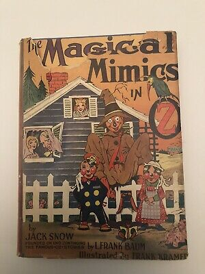 THE MAGICAL MIMICS IN OZ By Jack Snow - 1946 Original Hardcover Very Good Cond.