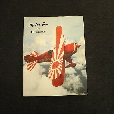 Fly for Fun Bill Thomas Paperback 1985 1st edition